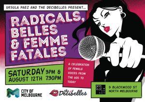 Radicals, Belles and Femme Fatales